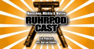 Der Podcast der Durian GmbH: Ruhrpodcast